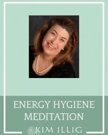 Energy Hygiene Meditation