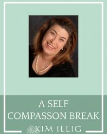 A Self Compassion Break
