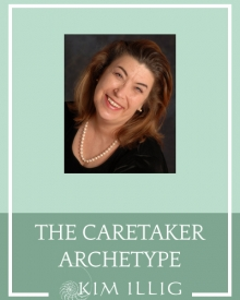The Caretaker Archetype