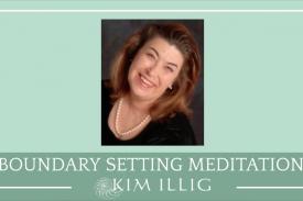 Boundary Setting Meditation